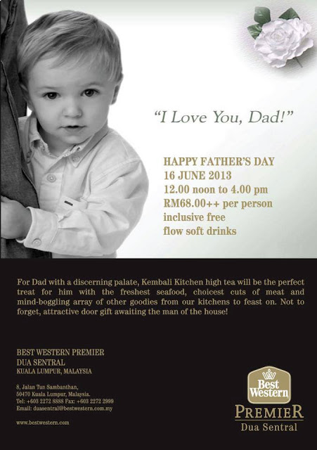 FATHER DAY PROMO AT KEMBALI KITCHEN