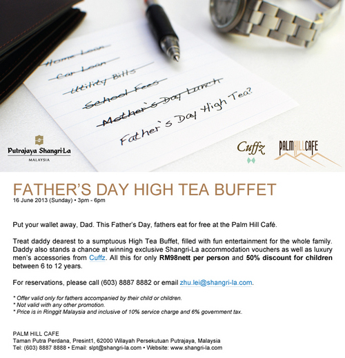 FATHER DAY HI TEA BUFFET AT PALM HILL CAFE, PUTRAJAYA SHANGRI-LA