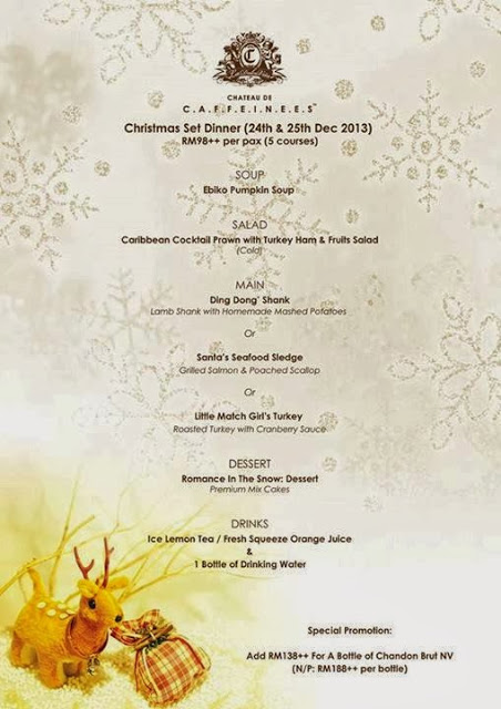 CHRISTMAS SET DINNER AT C.A.F.F.E.I.N.E.E.S,  GRAND CONTINENTAL HOTEL