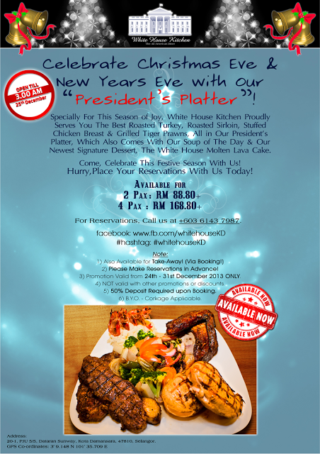 "CELEBRATE CHRISTMAS EVE & NEW YEAR EVE WITH ""PRESIDENT'S PLATTER"" AT WHITE HOUSE KITCHEN"