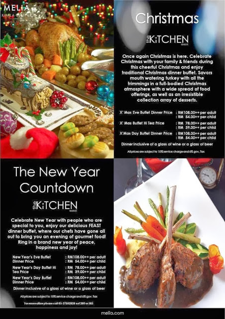 CHRISTMAS & NEW YEAR PROMOTION AT THE KITCHEN, MELIA KUALA LUMPUR