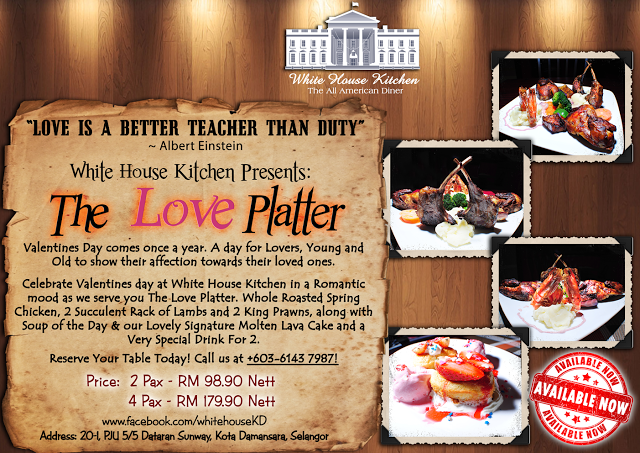 VALENTINE DAY PROMOTION AT THE WHITE HOUSE KOTA DAMANSARA