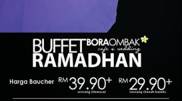 RAMADHAN PROMOTION 2014 AT BORA OMBAK