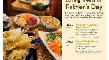 LOVING TREATS ON FATHER'S DAY AT EQUATORIAL PENANG