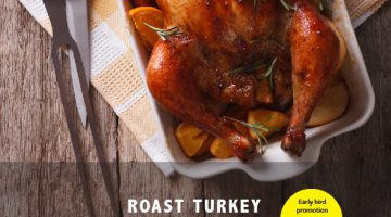 Grab a Roasted Turkey for only RM 350 now!